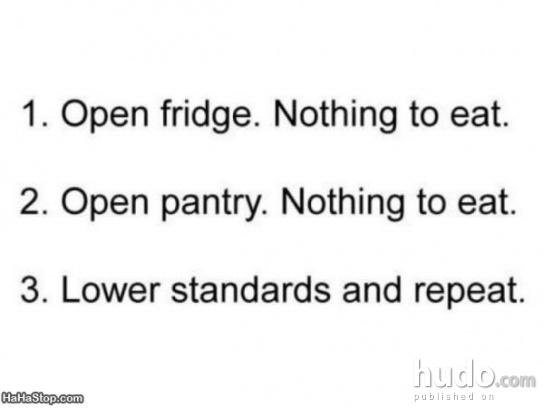 Lower you standards and you'll find something to eat