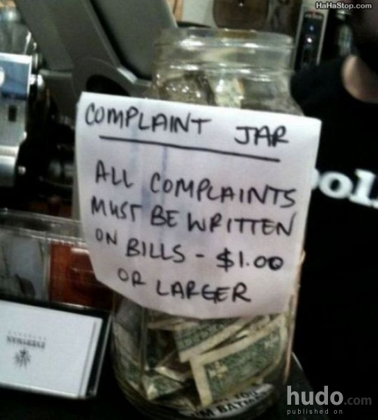 You are welcome to write a complaint